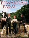 Edwardian Farm - Peter Ginn, Ruth Goodman, Alex Langlands