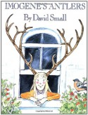 Imogene's Antlers - David Small