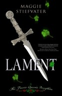 Lament: The Faerie Queen's Deception - Maggie Stiefvater