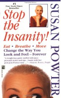 Stop the Insanity - Susan Powter