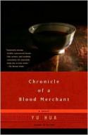 Chronicle of a Blood Merchant - Yu Hua