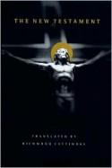 The New Testament - Richmond A. Lattimore, Richmond Lattimore, Richmond A. Lattimore