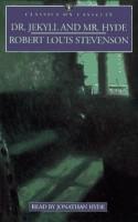 Dr. Jekyll and Mr. Hyde - Robert Louis Stevenson, Jonathan Hyde