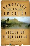 Democracy in America (Harper Perennial Modern Classics) - Alexis de Tocqueville, Scott A. Sandage, J.P. Mayer, George Lawrence