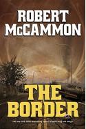 The Border - Robert R. McCammon
