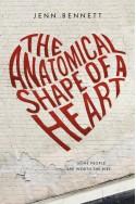 The Anatomical Shape of a Heart - Jenn Bennett