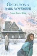 Once Upon a Dark November - Carol Beach York