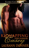 Kidnapping Casey - Laurann Dohner