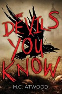 The Devils You Know - M. C. Atwood