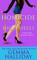 Homicide in High Heels - Gemma Halliday