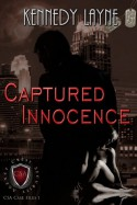 Captured Innocence (CSA Case Files) - Kennedy Layne