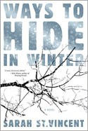 Ways To Hide In Winter - Sarah Vincent