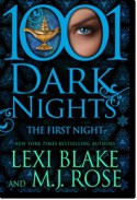 The First Night (1001 Dark Nights) - Lexi Blake, M.J. Rose