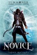 The Novice: Summoner: Book One (The Summoner Trilogy) - Taran Matharu