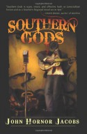 Southern Gods - John Hornor Jacobs