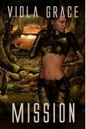 Mission (Terran Times Second Wave Book 16) - Viola Grace