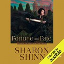 Fortune and Fate - Sharon Shinn, Lindsay Ellison