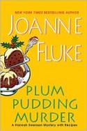 Plum Pudding Murder - Joanne Fluke