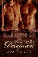Bound by Deception - Ava March