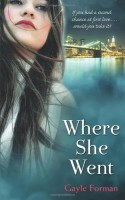 Where She Went (If I Stay #2) - Gayle Forman
