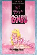 My Inner Bimbo (Sam Kieth's My Inner Bimbo) - Sam Kieth, Leigh Dragoon, Josh Hagler