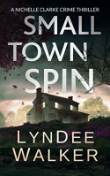 Small Town Spin - LynDee Walker
