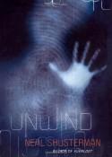 Unwind - Neal Shusterman