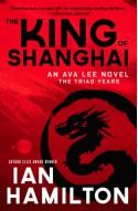 The King of Shanghai - Ian Hamilton