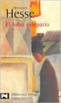El lobo estepario - Manuel Manzanares, Hermann Hesse