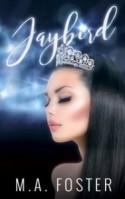 Jaybird - M.A. Foster