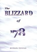 The Blizzard of '78 - Michael J. Tougias