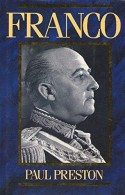 Franco: A Biography - Paul Preston