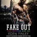 Fake Out - Eden Finley