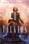Ghost Talkers - Mary Robinette Kowal