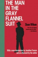 The Man in the Gray Flannel Suit - Sloan Wilson, Jonathan Franzen