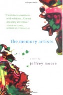 The Memory Artists - Jeffrey Moore