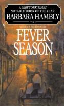 Fever Season - Barbara Hambly