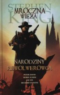 Narodziny rewolwerowca - Peter David, Stephen King, Jae Lee, Richard Ianove, Robin Furth