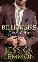 Billionaire Ever After (Blue Collar Billionaires #3) - Jessica Lemmon