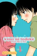Kimi ni Todoke: From Me to You, Vol. 1 - Karuho Shiina