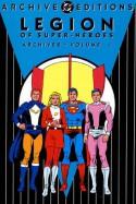 Legion of Super-Heroes Archives, Vol. 1 - Jerry Siegel, Michael C. Hill