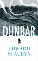Dunbar - Edward St Aubyn