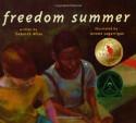 Freedom Summer - Deborah Wiles, Jerome Lagarrigue