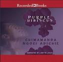 Purple Hibiscus - Chimamanda Ngozi Adichie, Lisette Lecat