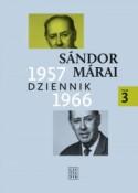 Dziennik 1957-1966. Tom 3 - Sándor Márai, Teresa Worowska