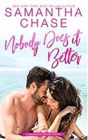 Nobody Does it Better (Magnolia Sound #9) - Samantha Chase