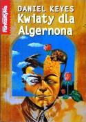 Kwiaty dla Algernona - Daniel Keyes