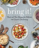Bring it! Tried and True Recipes for Potlucks and Casual Entertaining - Ali Rosen