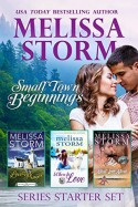 Small Town Beginnings: A 3-Book Sweet Romance Collection - Melissa Storm