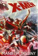 Uncanny X-Men: Manifest Destiny - Ed Brubaker, Matt Fraction, Greg Land, Mike Carey, Greg Dodson, Terry Dodson